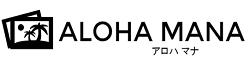 ALOHA MANA(アロハ マナ)